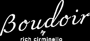Boudoir by Rich Cirminello